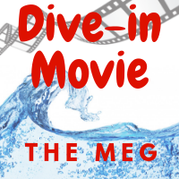 Dive-in Movie: The Meg